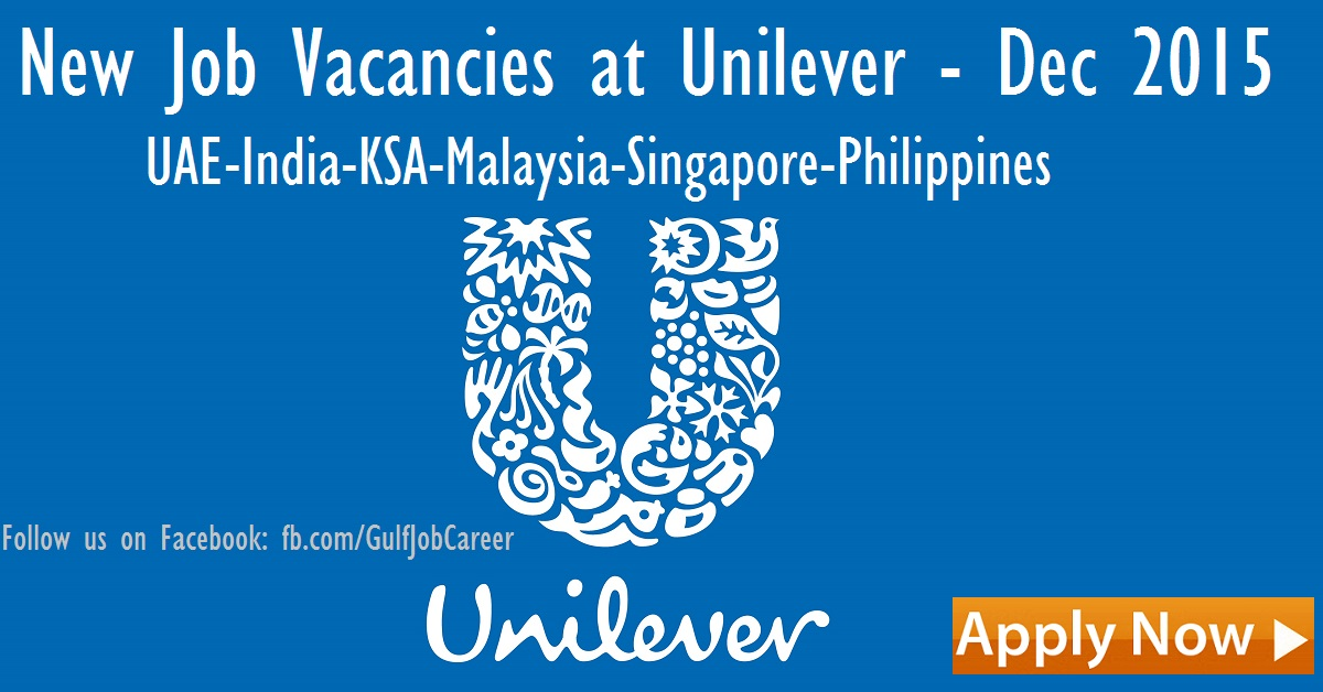 New Job Vacancies at Unilever - Worldwide Openings