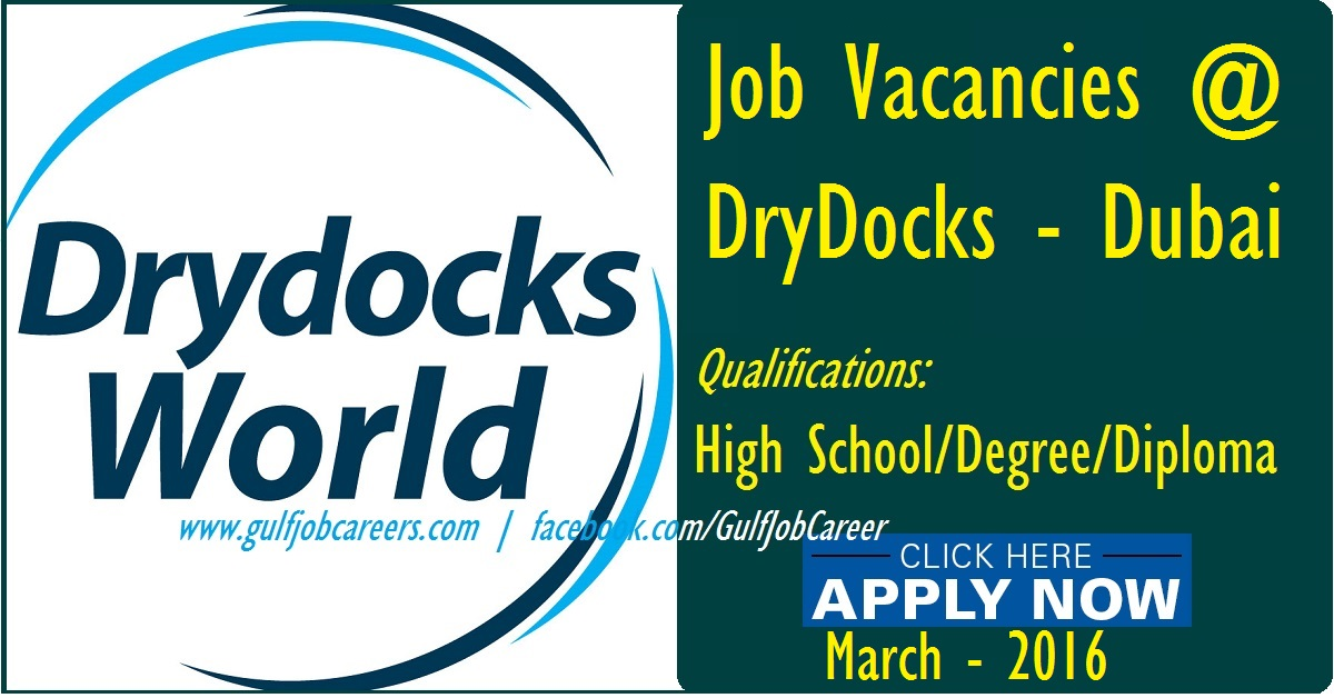 Job Vacancies At Drydocks World Dubai Uae