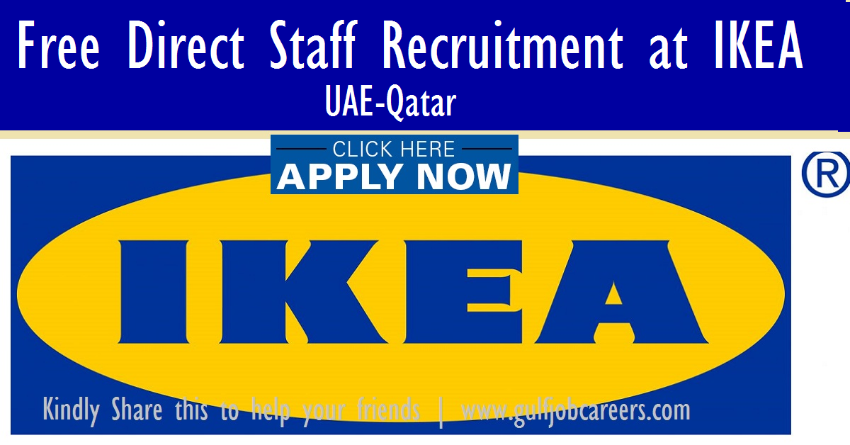 Free direct staff recruitment at ikea uae qatar Ikea security jobs