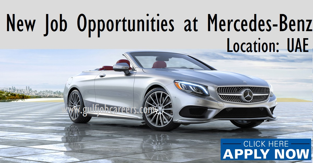New job opportunities at mercedes benz uae for Mercedes benz jobs