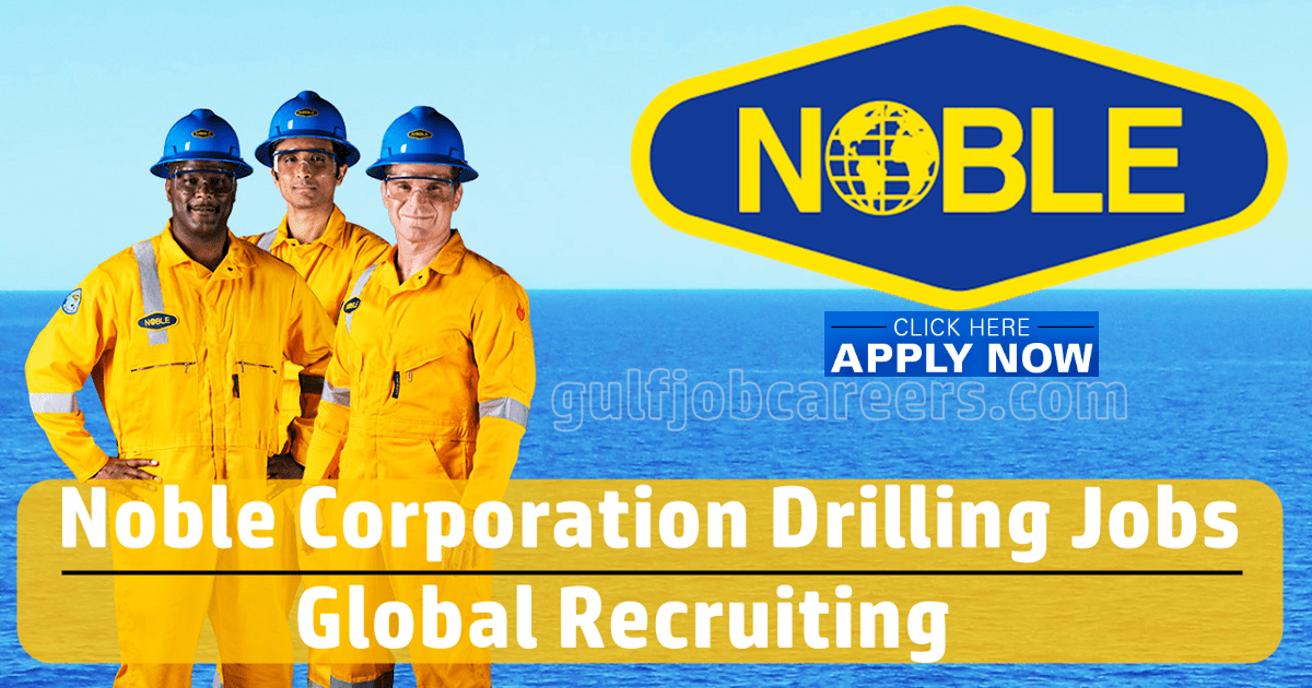 noble drilling careers