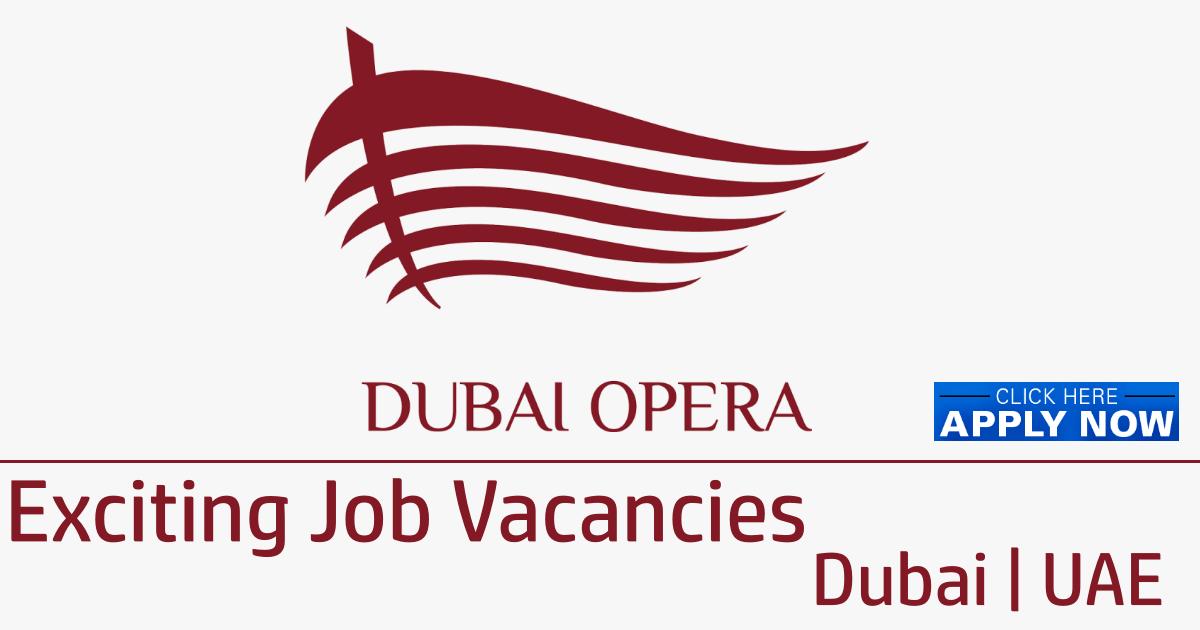Dubai Opera Jobs