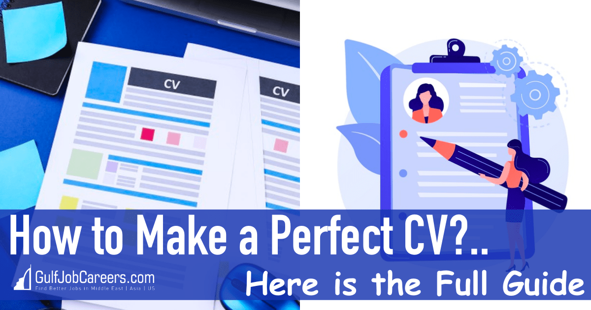 How to Make a Perfect CV