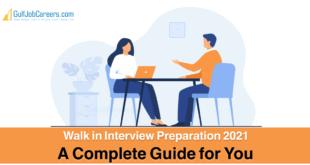 Walk in Interview Preparation